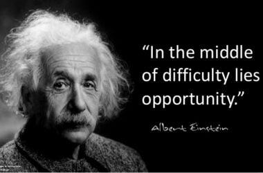 Σε κάθε δυσκολία κρύβεται μια ευκαιρία Albert Einstein